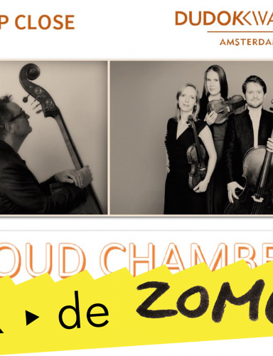 Duo Up Close & Dudok Quartet – Cloud Chamber | tweede concert